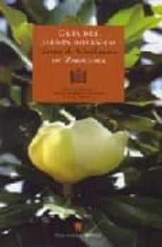 guia del jardin botanico xavier winthuysen de zaragoza-luis moreno-mariano cester-javier delgado echevarria-9788483212165