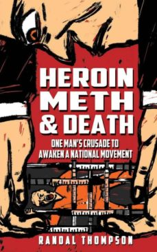 heroin, meth & death-9781640077669
