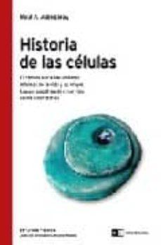 historia de las celulas: el camino hacia las unidades minimas de la vida y su origen. las perspectivas de crear vida en los laboratorios-raul a. alzogaray-9789871181827