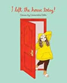 i left the house today!: comics by cassandra calin-cassandra calin-9781524855574