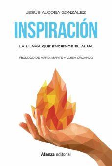 inspiracion: la llama que enciende el alma-jesus alcoba-9788491048879