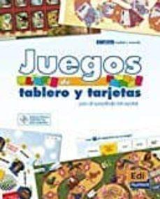 juegos de tablero y tarjetas (+ cd) (español lengua extranjera)-9788498485318