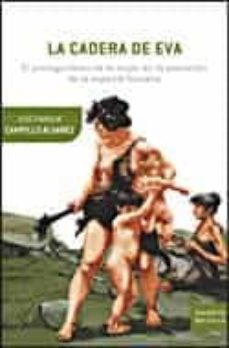 la cadera de eva-jose enrique campillo alvarez-9788484329367