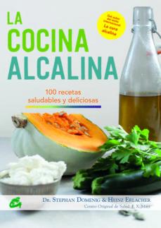 la cocina alcalina: 100 recetas saludables y deliciosas-stephan domenig-9788484455493