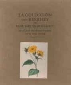 la coleccion van berkhey del real jardin botanico. un atlas del r eino vegetal en el siglo xviii-maria pilar de san pio aladren-9788497854320