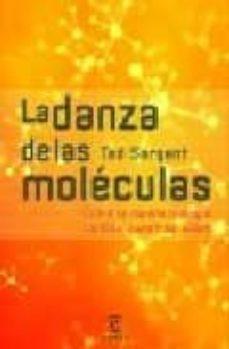 la danza de las moleculas: como la nanotecnologia cambia nuestras vidas-ted sargent-9788467024111