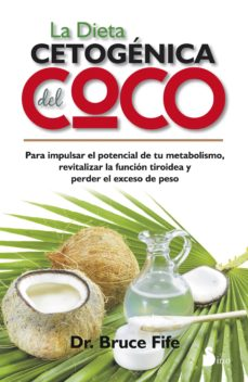 la dieta cetogenica del coco-bruce fife-9788416233359