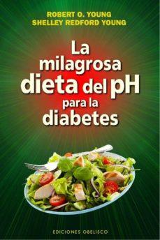 la milagrosa dieta del ph para la diabetes-robert o. young-shelley young-9788416192243