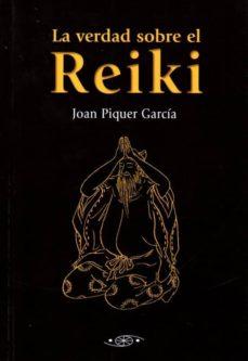 la verdad sobre el reiki-joan piquer garcia-9788496894280