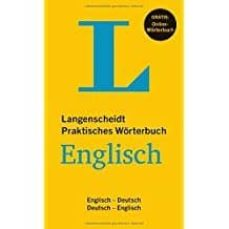 langenscheidt praktisches wörterbuch englisch - buch mit online-anbindung: englisch-deutsch/deutsch-englisch-9783468121289