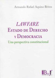 lawfare. estado de derecho y democracia-armando rafael aquino britos-9789915650302