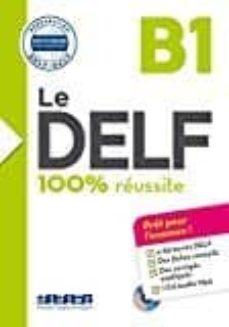 le delf - 100% réussite - b1 - livre + cd-9782278086276