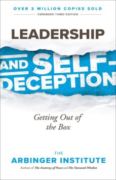 leadership and self-deception: getting out the box-9781523097807