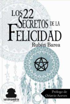 los 22 secretos de la felicidad-ruben barea rubio-9788494716140