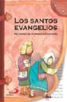los santos evangelios: recuerdo de mi primera comunion-pedro i. fraile yecora-ezequiel varona-9788428526166
