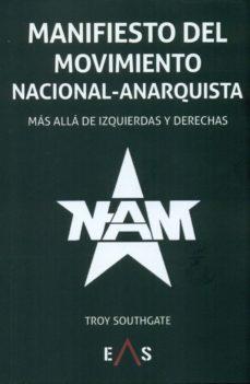 manifiesto del movimiento nacional-anarquistas-troy southgate-9788494518423