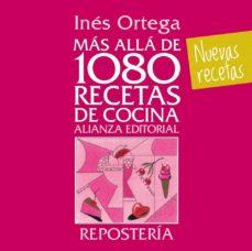 mas alla de 1080 recetas de cocina: reposteria-ines ortega-9788420699127