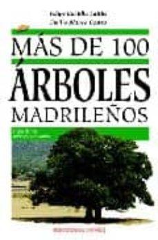mas de 100 arboles madrileños-emilio blanco castro-9788496470781