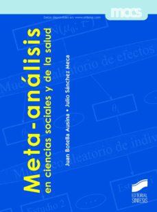 meta-analisis en ciencias sociales y de la salud-juan botella ausina-9788490771242