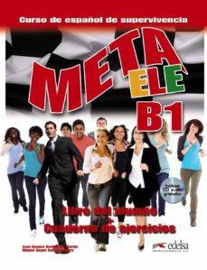 meta ele b1 - libro del alumno + ejercicios-jose ramon/garcia guer rodriguez martin-9788490813225