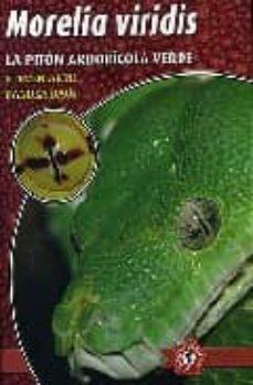 morelia viridis: la piton arboricola verde-steven arth-9788493418564