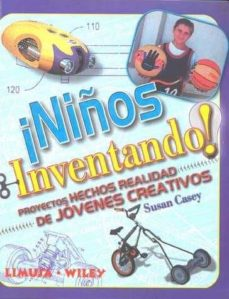 niños inventando-susan casey-9789681868550