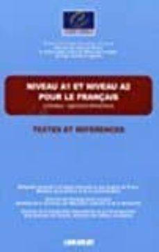 niveau a1- a2 pour le français / textes et références - livre (fle)-9782278056439