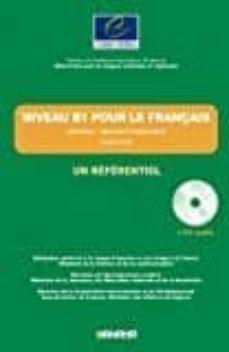niveau b1 pour le français / un référentiel - livre + cd audio (conseil de l europe)-9782278063994