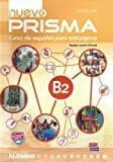 nuevo prisma b2. libro del alumno-9788498486407