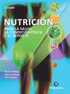 nutrición para la salud, la condición física y el deporte-melvin h. williams-9788499105284