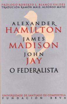 o federalista-alexander; james madison; john jay hamilton-9788416954025