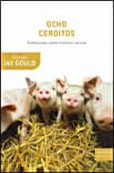 ocho cerditos: reflexiones sobre historia natural-stephen jay gould-9788484328537