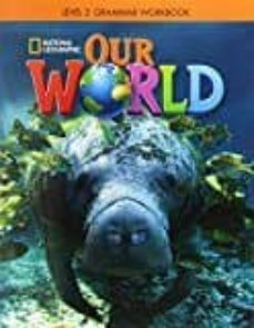 our world bre 2 grammar ejer-9781337292856