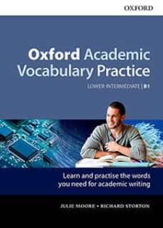 oxford academic vocabulary practice lower-intermediate b1 oxford with key-9780194000888