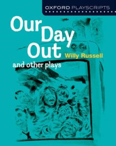 oxford playscripts: our day out and other plays (new oxford playscripts)-9780198333005