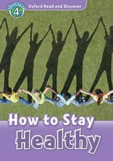 oxford read and discover 4. how to stay healthy mp3 pack-9780194022040