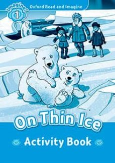 oxford read and imagine 1. on thin ice. activity book-9780194709354