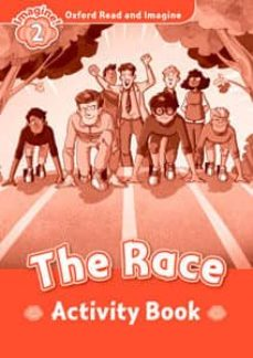 oxford read and imagine 2. the race activity book-9780194736527