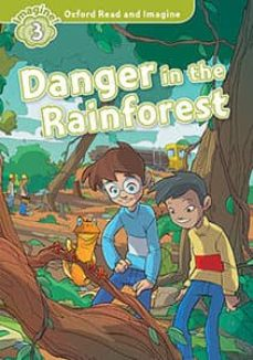 oxford read and imagine 3. pack danger in the rainforest-9780194736732