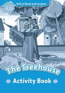 oxford read and imagine: level 1: the treehouse activity book-9780194709361