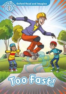 oxford read and imagine: level 1: too fast mp3 pack-9780194017527