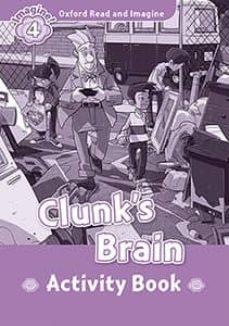 oxford read and imagine: level 4: clunk s brain activity book-9780194737012