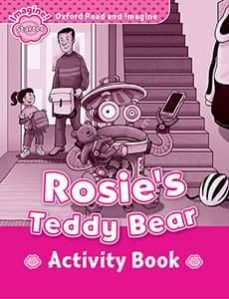 oxford read and imagine starter rosie s teddy bear: activity book-9780194709255