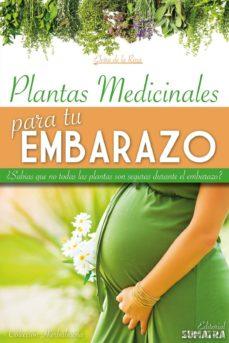 plantas medicinales para tu embarazo-elvira de la rosa-9788416336005