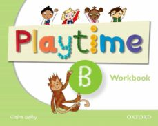 playtime: b: workbook: stories, dvd and play- start to learn real-life english the playtime way!-9780194046701