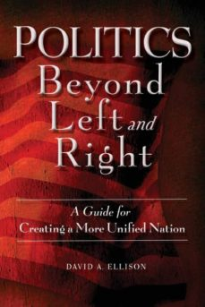 politics beyond left and right-9780692833667