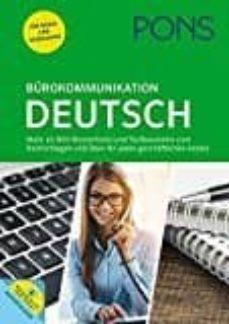 pons bürokommunikation deutsch: mehr als 800 mustertexte und textbausteine zum nachschlagen und üben für jeden geschäftlichen anlass-9783125629080