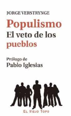 populismo. el veto de los pueblos-jorge verstrynge-9788416995103