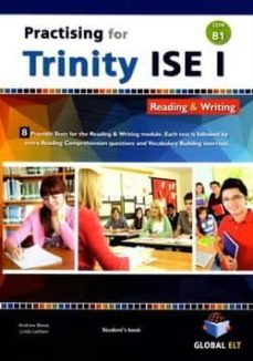 practising for trinity - ise i- b1 reading & writing self study edition-9781781643822