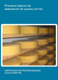 procesos básicos de elaboración de quesos (uf1180)-9788416424764